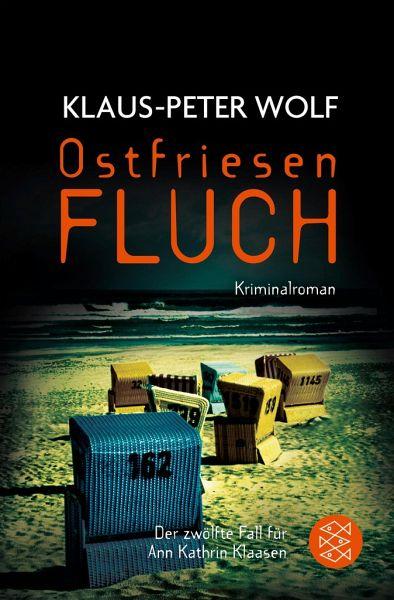 Ostfriesenfluch / Ann Kathrin Klaasen Bd.12 - Wolf, Klaus-Peter