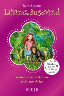 Schimpansen macht man nicht zum Affen / Liliane Susewind Bd.4 - Stewner, Tanya