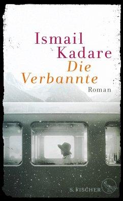 Die Verbannte (eBook, ePUB) - Kadare, Ismail
