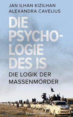 Die Psychologie des IS (Mängelexemplar)