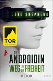 Weg in die Freiheit / Die Androidin Bd.3 (eBook, ePUB)