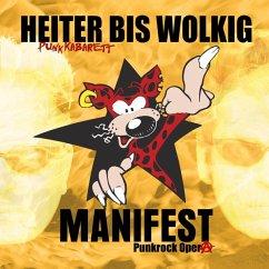 Manifest (Punkrock Opera) - Heiter Bis Wolkig
