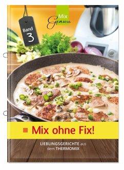 Mix ohne Fix - BAND 3! - Wild, Corinna