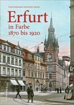 Erfurt in Farbe