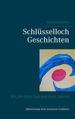 Schlüsselloch Geschichten - Kuntzer, Katharina