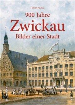 900 Jahre Zwickau