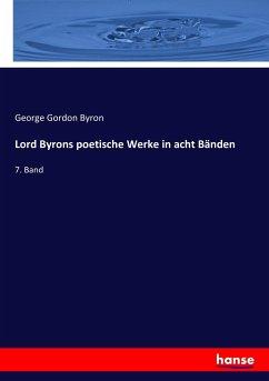 Lord Byrons poetische Werke in acht Bänden