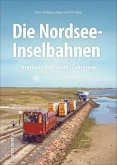 Die Nordsee-Inselbahnen