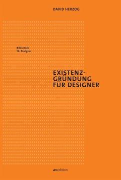 Existenzgründung für Designer - Herzog, David