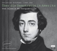 Über die Demokratie in Amerika, 1 Audio-CD - Tocqueville, Alexis de