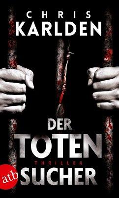 Der Totensucher (eBook, ePUB) - Karlden, Chris
