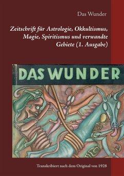 Das Wunder (eBook, ePUB)