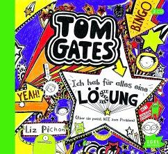 Ich hab für alles eine Lösung (Aber sie passt nie zum Problem) / Tom Gates Bd.5 (1 Audio-CD) - Pichon, Liz