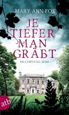 Je tiefer man gräbt / Gärtnerin Mags Blake Bd.1 (eBook, ePUB)