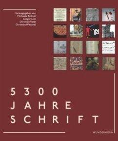 5300 Jahre Schrift