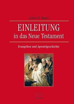 Einleitung in das Neue Testament - Evangelien und Apostelgeschichte - Baum, Armin D.