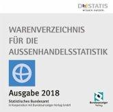 Warenverzeichnis für die Außenhandelsstatistik 2018 - CD-ROM, 1 CD-ROM