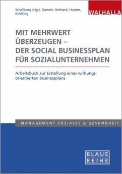 Mit Mehrwert überzeugen - der Social Businesspl...