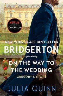 On the Way to the Wedding (eBook, ePUB) - Quinn, Julia