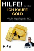 Hilfe! Ich kaufe Gold (eBook, ePUB)