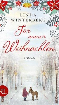 Für immer Weihnachten (eBook, ePUB) - Winterberg, Linda