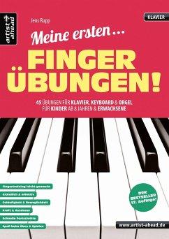 Meine ersten Fingerübungen!, für Klavier/Keyboard/Orgel - Rupp, Jens
