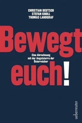Bewegt euch! - Deutsch, Christian; Knoll, Stefan; Landgraf, Thomas