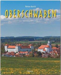 Reise durch Oberschwaben - Blank, Stefan