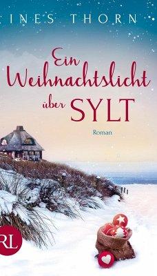 Ein Weihnachtslicht über Sylt (eBook, ePUB) - Thorn, Ines