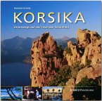 Korsika - Unterwegs auf der Insel der Schönheit