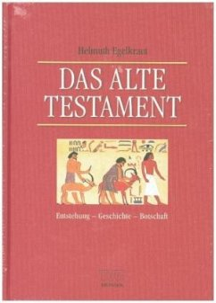 Das Alte Testament - Egelkraut, Helmuth