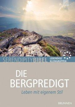 Serendipity bibel: Die Bergpredigt
