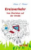 Kreisverkehr - Vom Überleben auf der Straße - SATIRE (eBook, ePUB)