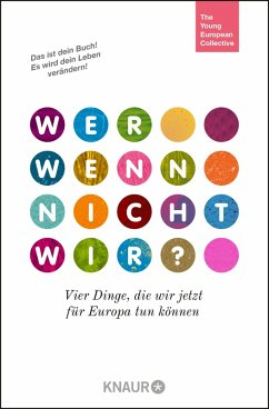Wer, wenn nicht wir? (eBook, ePUB) - The Young European Collective