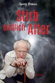 Stirb endlich Alter (eBook, ePUB)