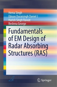 Fundamentals of EM Design of Radar Absorbing Structures (RAS) - Singh, Hema;Duraisingh Daniel J, Ebison;Singh Rawat, Harish