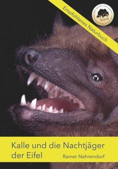 Kalle und die Nachtjäger der Eifel (eBook, ePUB)