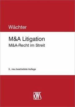 M&A Litigation (eBook, ePUB) - Wächter, Gerhard W.
