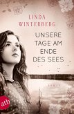 Unsere Tage am Ende des Sees (eBook, ePUB)