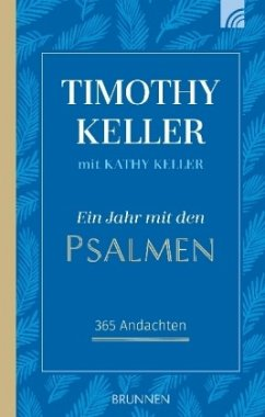 Ein Jahr mit den Psalmen - Keller, Timothy