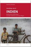 Streifzüge durch INDIEN - Barfuß auf der Überholspur