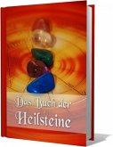Das Buch der Heilsteine (eBook, ePUB)