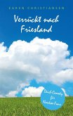 Verrückt nach Friesland (eBook, ePUB)