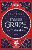 Familie Grace, der Tod und ich / Familie Grace Bd.1 (eBook, ePUB)