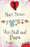 Von Null auf Papa (eBook, ePUB)