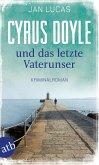 Cyrus Doyle und das letzte Vaterunser / Cyrus Doyle Bd.2 (eBook, ePUB)