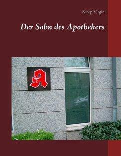 Der Sohn des Apothekers (eBook, ePUB)