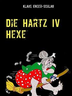 Die Hartz IV Hexe (eBook, ePUB)