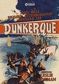 Dunkirk: Die Schlacht von Dünkirchen (Digital Remastered)