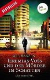 Jeremias Voss und der Mörder im Schatten / Jeremias Voss Bd.7 (eBook, ePUB)